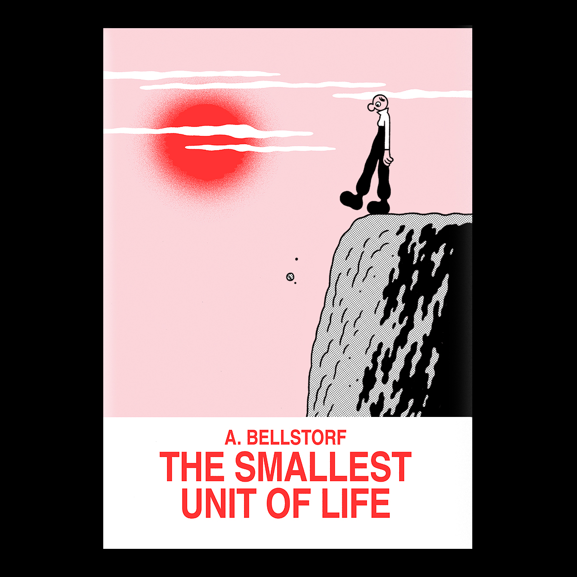 »The Smallest Unit Of Life«